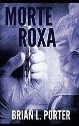 Morte Roxa (Portuguese Edition)