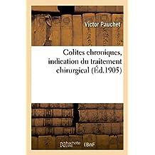 Colites Chroniques, Indication Du Traitement Chirurgical