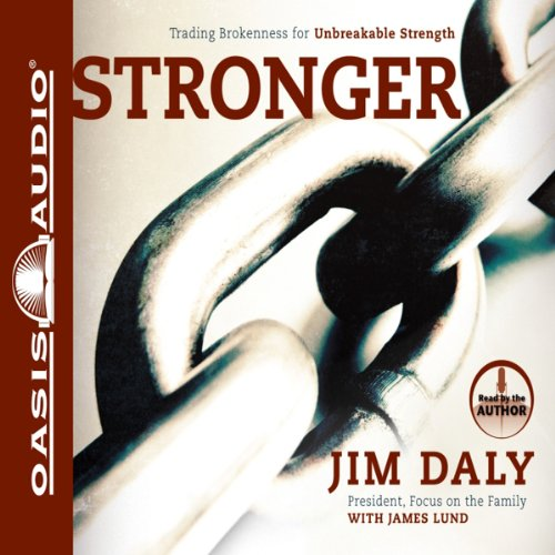Stronger: Trading Brokenness for Unbreakable Strength Audiobook [Free Download by Trial] thumbnail