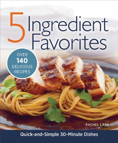 Download 5 ingredient favorites quick and simple everyday dishes download 5 ingredient favorites quick and simple everyday dishes book pdf audio id7xl9ld2 forumfinder Gallery