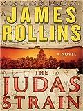 The Judas Strain, James Rollins, 0061259470