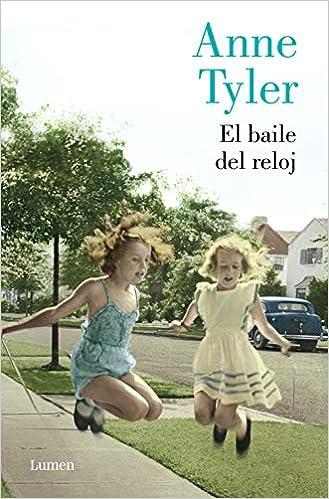 24363ef78eaf El baile del reloj (NARRATIVA): Amazon.es: Anne Tyler, José Luis López  Muñoz;: Libros