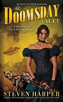 The Doomsday Vault: A Novel of the Clockwork Empire by [Harper, Steven]