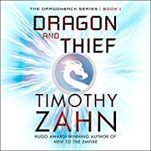 Dragon and Thief: A Dragonback Novel Audiobook by Timothy Zahn Narrated by Hannah Engel