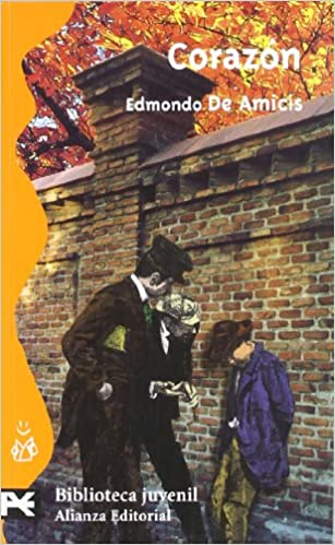 Corazón El Libro De Bolsillo - Bibliotecas Temáticas - Biblioteca Juvenil: Amazon.es: Edmondo De Amicis, Esther Benitez Eiroa: Libros