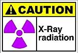 X-Ray Radiation Caution OSHA / ANSI LABEL DECAL STICKER Sticks to Any Surface 10x7