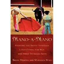 Mano-a-Mano by Bryan Hunter and Harrison Hall (2008-12-05)