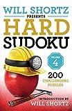 Will Shortz Presents Hard Sudoku Volume 4: 200 Challenging Puzzles
