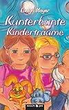 img - for Kunterbunte Kindertr ume (German Edition) book / textbook / text book