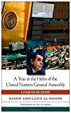 A Year at the Helm of the United Nations General Assembly, Nassir Abdulaziz Al-Nasser, 1479862002