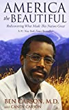 What is America becoming? Or, more importantly, what can she be if we reclaim a vision for the things that made her great in the first place? In America the Beautiful, Dr. Ben Carson helps us learn from our past in order to chart a better course for ...