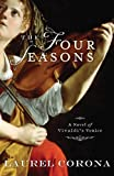 The Four Seasons, Laurel Corona, 1401309267