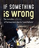 If something Is Wrong, Weaver Press, 0797441425