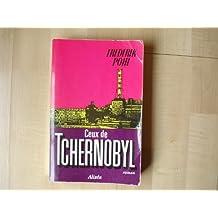 Ceux de Tchernobyl