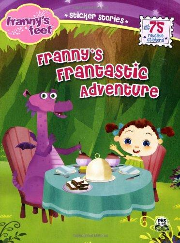 Frannys Frantastic Adventure (Frannys Feet)