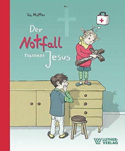 Der Notfall namens Jesus