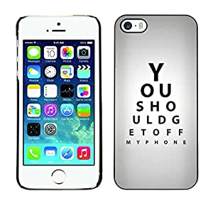 LASTONE PHONE CASE / Carcasa Funda Prima Delgada SLIM Casa Carcasa Funda Case Bandera Cover Armor Shell para Apple Iphone 5 / 5S / Cool Optometrist Eye Test Quote Gray Black