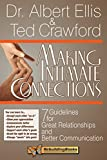Making Intimate Connections: Seven Guidelines for Great Relationships and Better Communication (Rebuilding Books)
