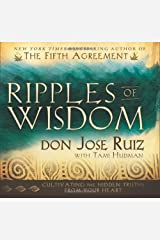 Ripples of Wisdom: Cultivating the Hidden Truths from Your Heart Hardcover