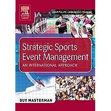 Strategic Sports Event Management: An international approach