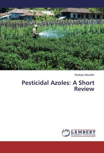 Read Online Pesticidal Azoles: A Short Review pdf