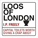 Loos of London: Capital Toilets Worth Giving a Crap About