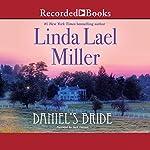 Daniel's Bride | Linda Lael Miller