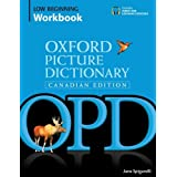 Oxford Picture Dictionary Canadian Edition Low Beginning Workbook
