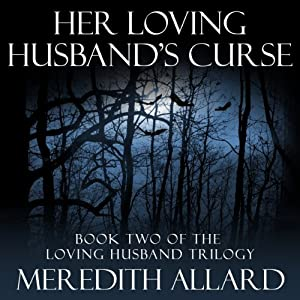 Her Loving Husband's Curse Audiobook