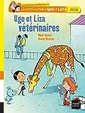 """Afficher """"Les petis métiers d'Ugo et Liza Ugo et Liza vétérinaires"""""""