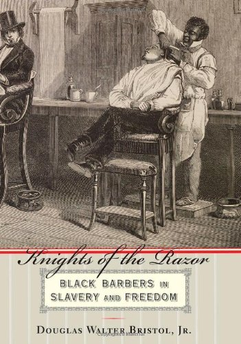 Search : Knights of the Razor: Black Barbers in Slavery and Freedom