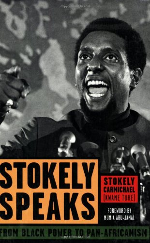 Pan Power - Stokely Speaks: From Black Power to Pan-Africanism