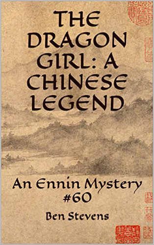 The Dragon Girl: A Chinese Legend: An Ennin Mystery #60