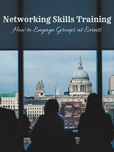 Networking Skills Training: How to Engage Groups At Events
