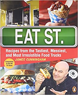 Eat street the tastiest messiest and most irresistible street food eat street the tastiest messiest and most irresistible street food james cunningham 9780143187363 amazon books forumfinder Images