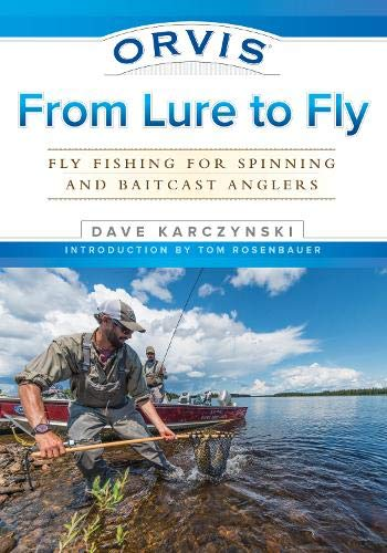 Orvis From Lure to Fly: Fly Fishing for Spinning and Baitcast Anglers ()