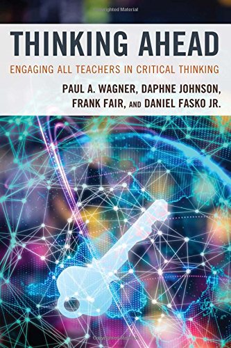 Thinking Ahead: Engaging All Teachers in Critical Thinking