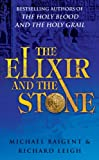 img - for The Elixir and the Stone: The Tradition of Magic and Alchemy book / textbook / text book