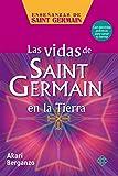 Las vidas de Saint Germain en la Tierra