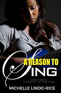 A Reason to Sing (Song of the Heart) (Volume 3)