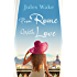 From Rome with Love: Escape the winter blues with the perfect feel-good romance!