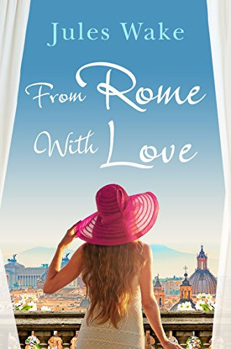 From Rome with Love: Escape the winter blues with the perfect feel-good romance! (Post Sorrento)