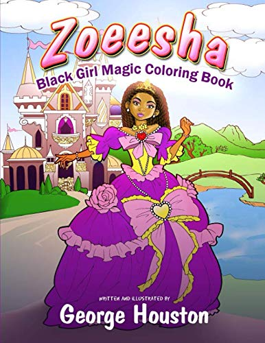 Search : Zoeesha: Black Girl Magic Coloring Book: A Natural Hair Coloring Book for Big Hair Lovers of All Ages