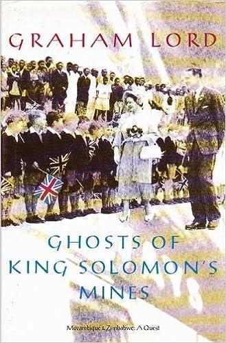 Ghosts of King Solomon's Mines