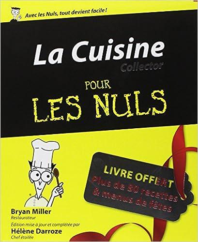 Livres gratuits en ligne La Cuisine pour les Nuls, édition collector pdf ebook