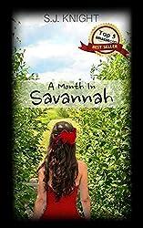A Month In Savannah (Savannah Series Book 2)