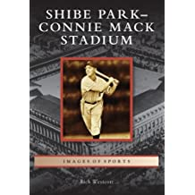 Shibe Park-Connie Mack Stadium (Images of Sports)