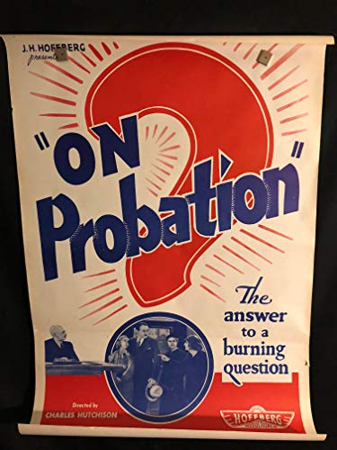 On Probation 1935 Original Vintage One Sheet Movie Poster, Alcohol, Prohibition, Beer, Liquor, Al Capone ()