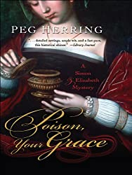 Poison, Your Grace (Five Star Mystery Series) (A Simon & Elizabeth Mystery)