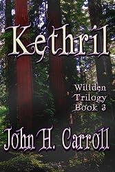 Kethril: Willden Trilogy